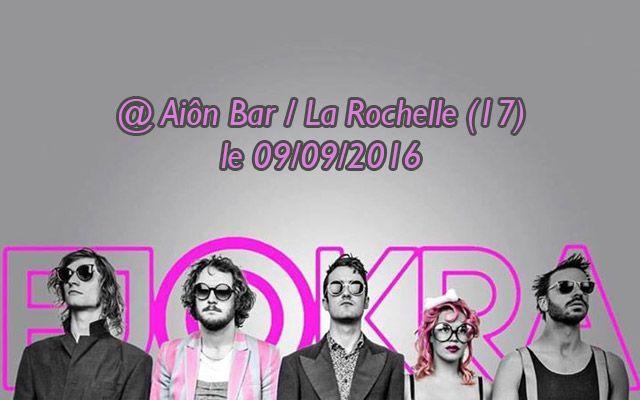 Fjokra - Aiôn Bar / La Rochelle (17) - le 09/09/2016