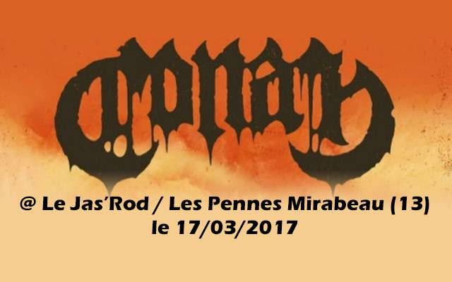 High Fighter + Hark + Downfall Of Gaia + Conan - Le Jas'rod / LES PENNES MIRABEAU (13) - le 17/03/2017