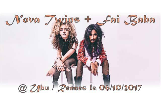 Nova Twins + Fai Baba - Ubu / RENNES (35) - le 06/10/2017