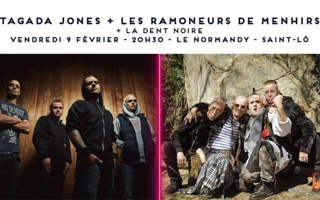 Tagada Jones + Les Ramoneurs De Menhirs + La Dent Noire - Normandy / SAINT-LÔ (50) - le 09/02/2018 (Report)