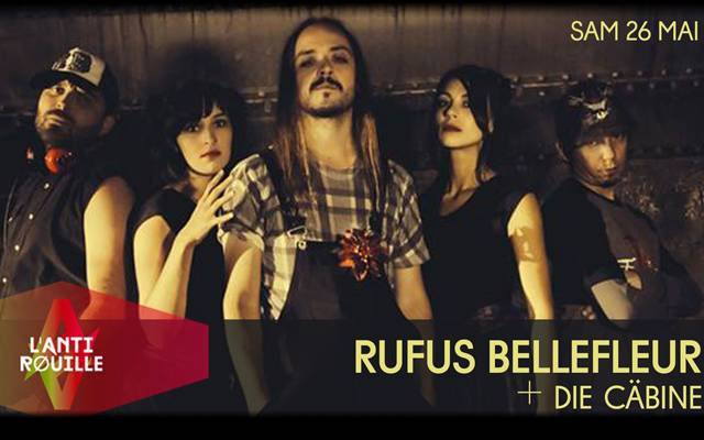 Rufus Bellefleur - Antirouille / BORDEAUX (33) - le 26/05/2018 (Report)