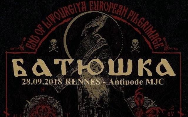 Batushka + Black March - Antipode / RENNES (35) - le 28/09/2018