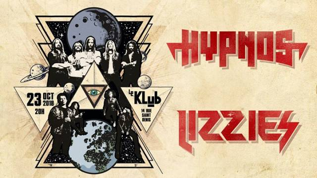 Hypnos + Lizzies - le Klub / PARIS (75) - le 23/10/2018 (Report)