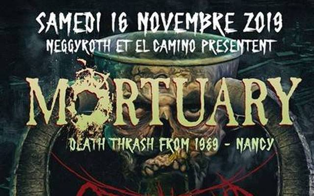 Mortuary + Warkult - El Camino / CAEN (14) - le 16/11/2019 - Mortuary + Warkult - El Camino / CAEN (14) - le 16/11/2019