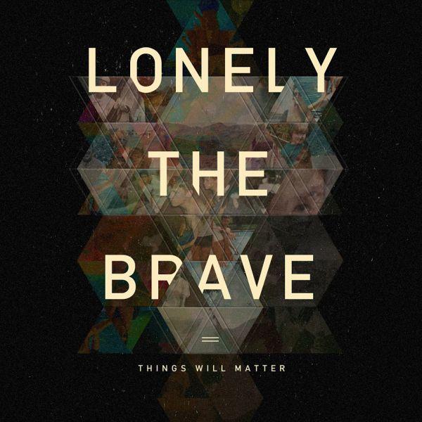 Lonely the brave présente son deuxième album (actualité)