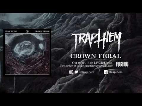 Nouveau morceau en ligne pour Trap Them (actualité)