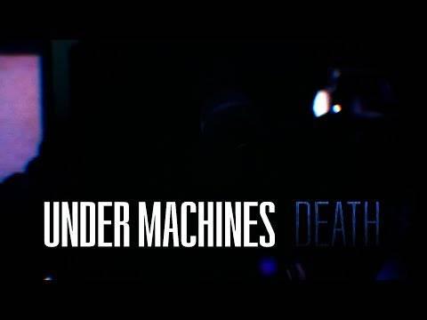 Under Machines nous condamne à mort (actualité)