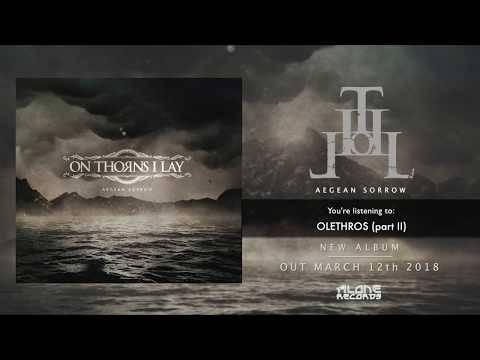 Le nouveau single d'On Thorns I Lay est sur la toile (actualité)