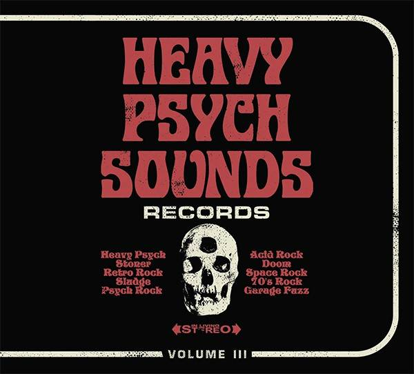 Heavy Psych Sounds Sampler 3ème du nom (actualité)