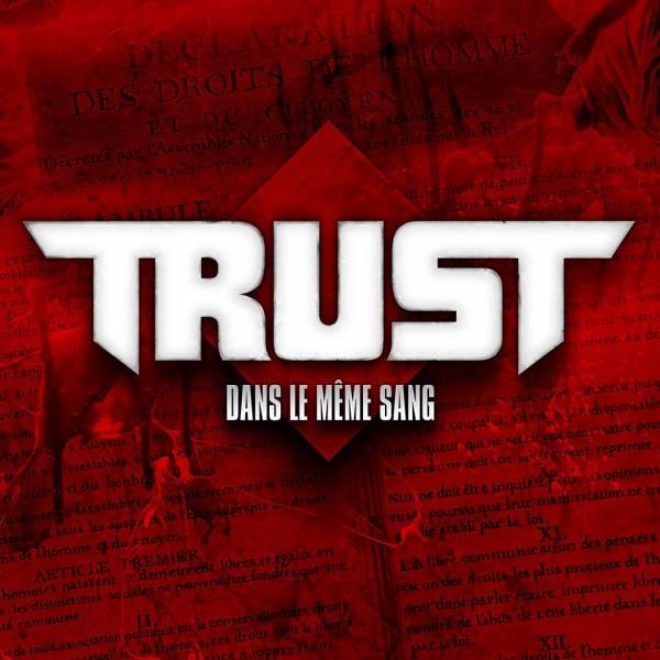Trust est à sang pour sang (actualité)
