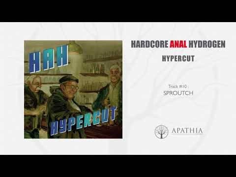 Hardcore Anal Hydrogen balance son nouveau morceau