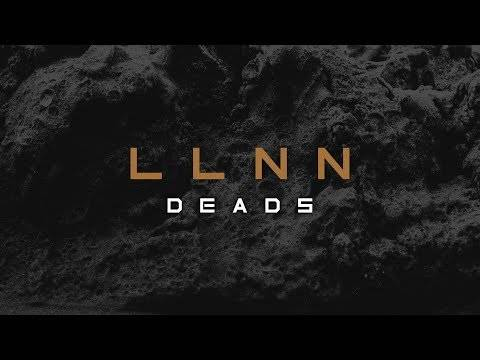 LLNN is not Deads  (actualité)