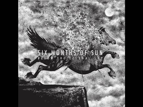 Six Months Of Sun sous d'autres cieux (actualité)