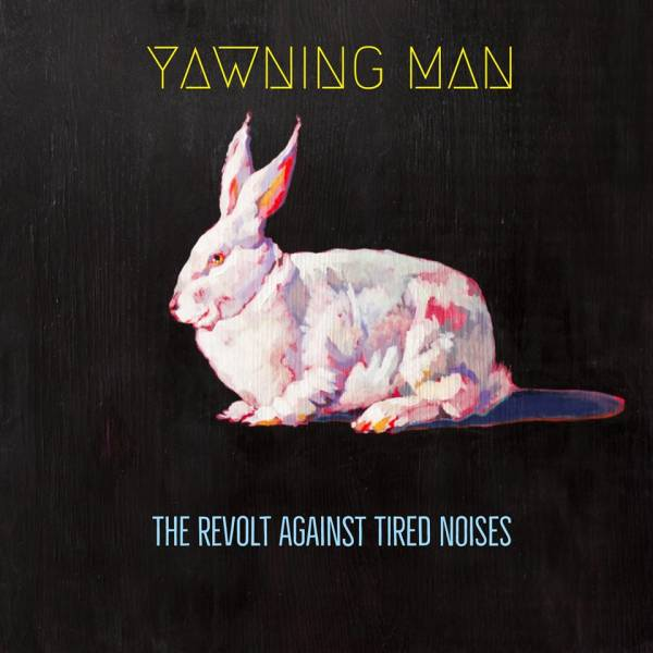 Yawning Man se révolte ! (actualité)