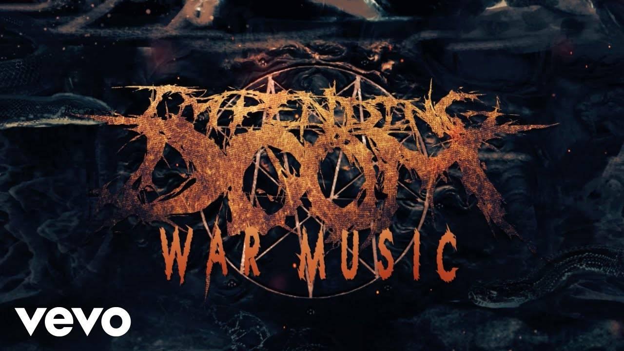 Impending Doom part en guerre (actualité)