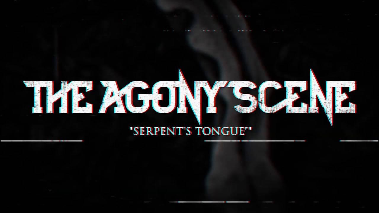 The Agony Scene une vraie langue de vipère (actualité)