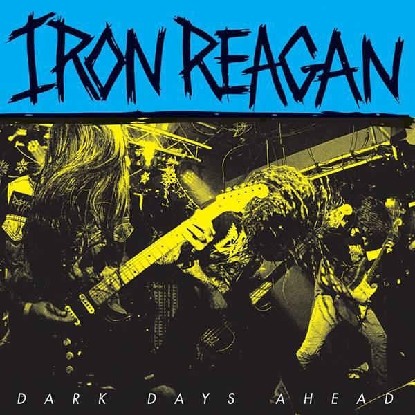 Iron Reagan sort de l'ombre (actualité)