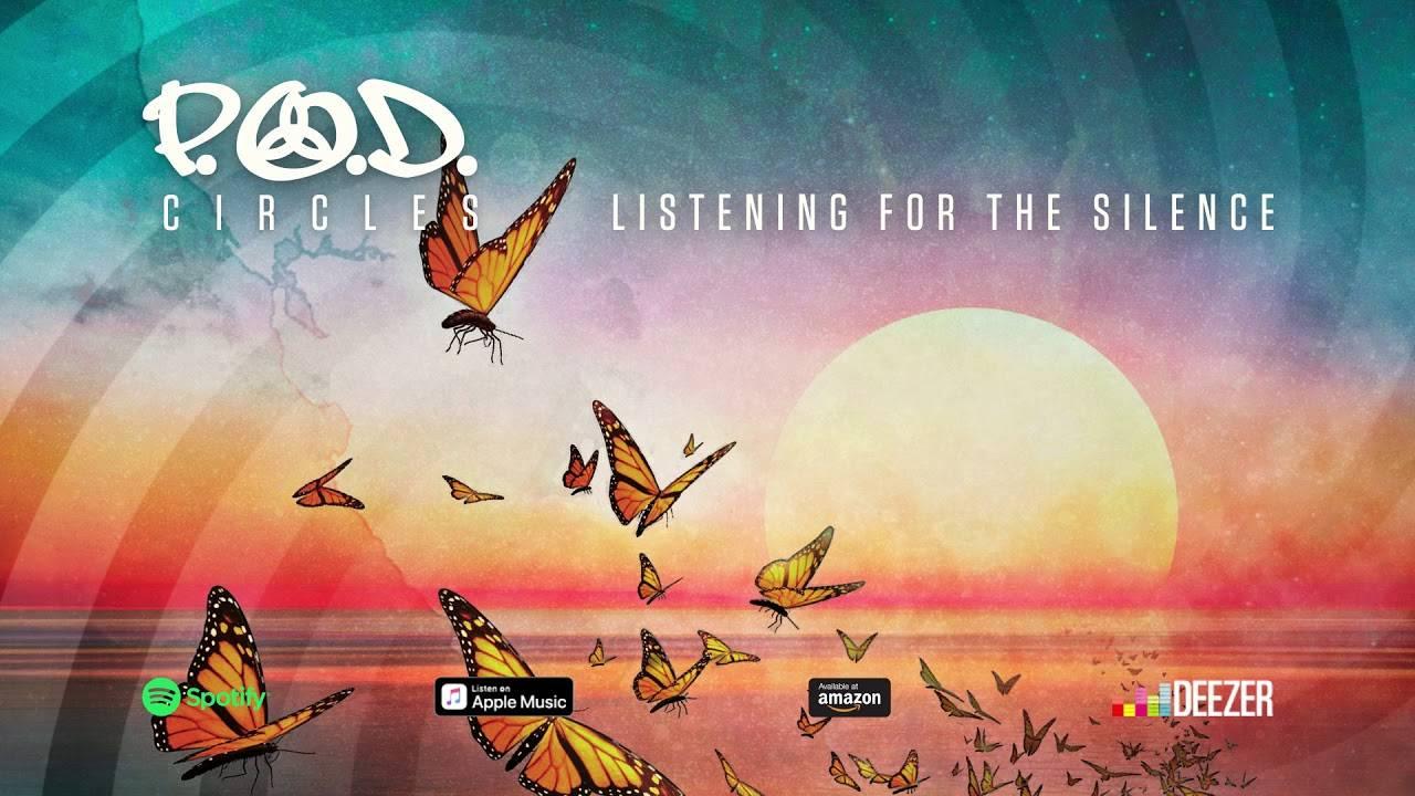 P.O.D. s'écoute en silence (actualité)