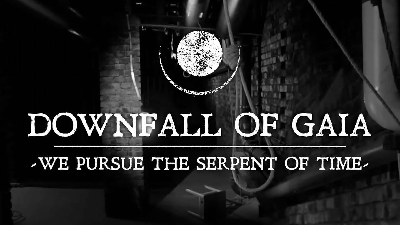 Downfall Of Gaia à la chasse au serpent (actualité)