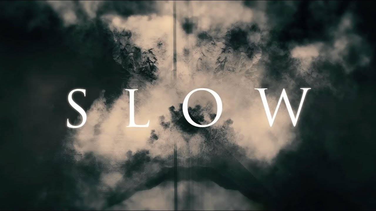Slow breakdawn (actualité)