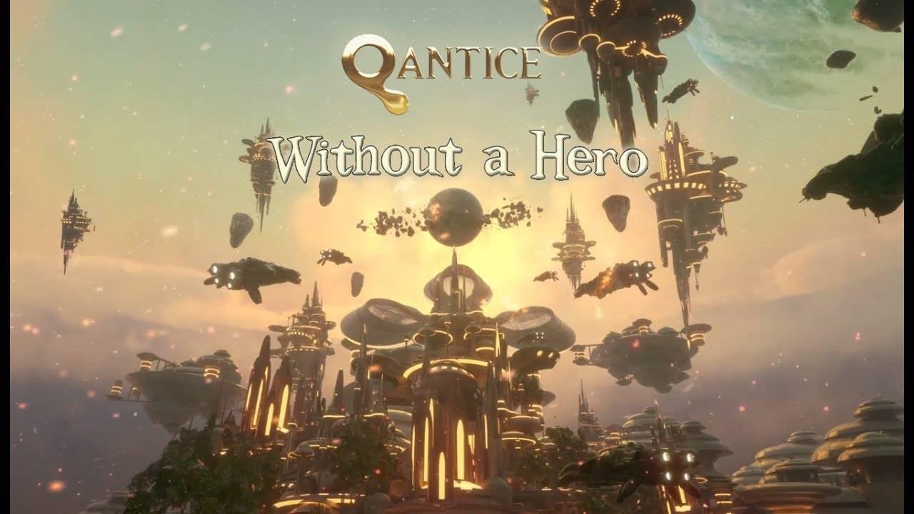 Qantice n'a pas de héros (actualité)
