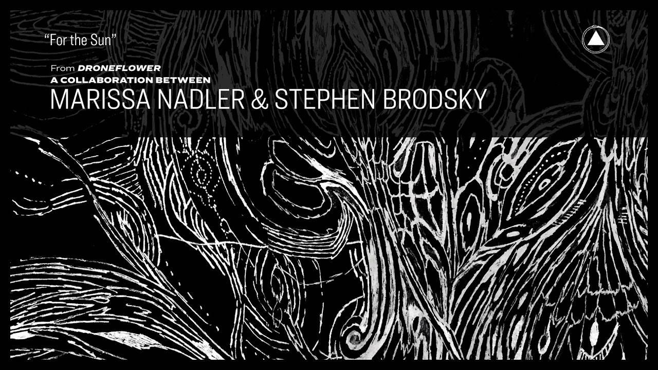 Stephen Brodsky offre des fleurs à Marissa Nadler (actualité)