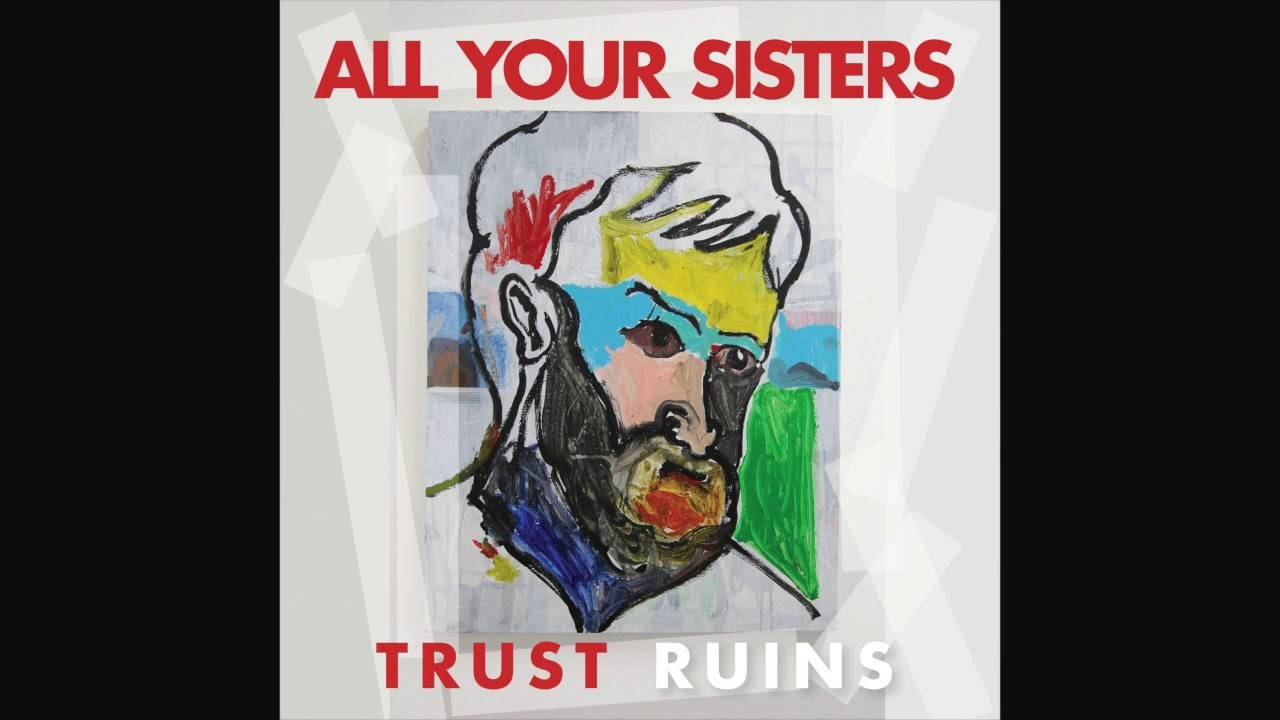 All Your Sisters abuse (actualité)