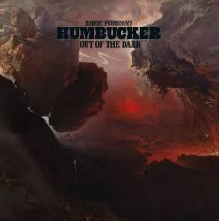 Robert Pehrsson's Humbucker sort de l'ombre