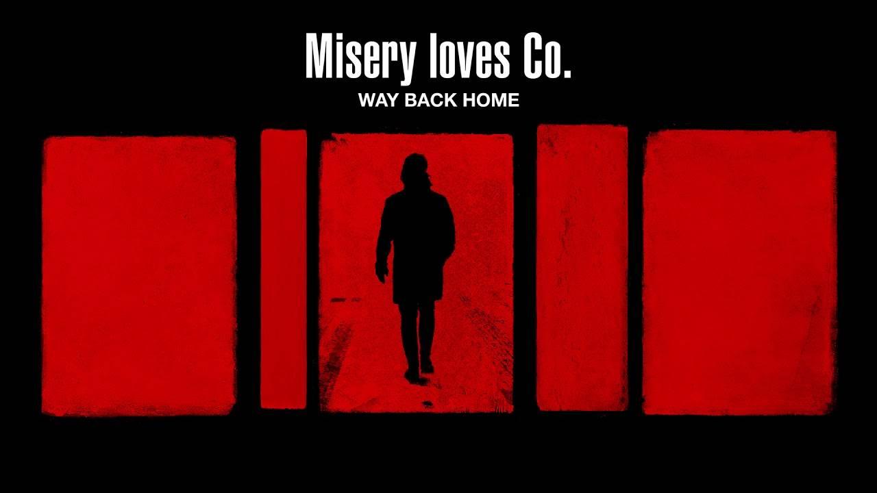 Misery Loves Co de retour à la maison (actualité)