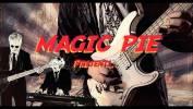 Magic Pie connaît quelqu'un qui a tout !