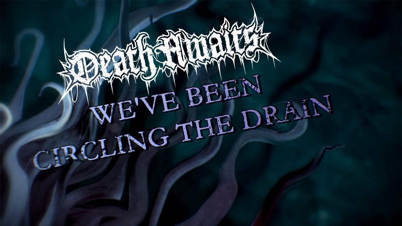 DeathAwaits gêné par un Drain-