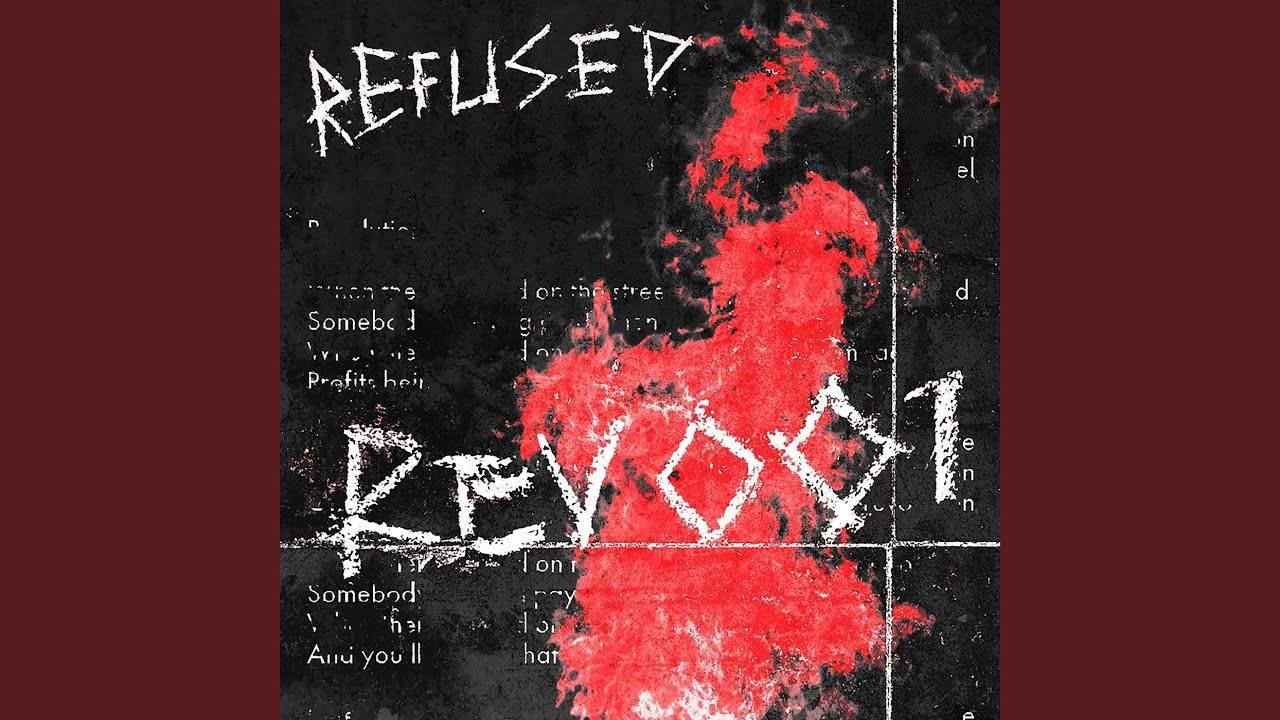 La Rev 001 de Refused (actualité)