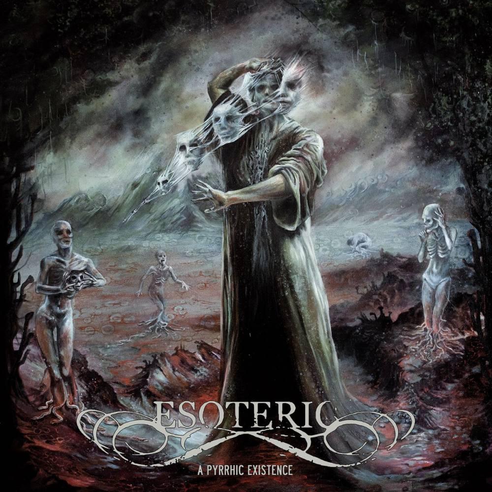 Esoteric un album Em-Pyrrhic - A Pyrrhic Existence  (actualité)