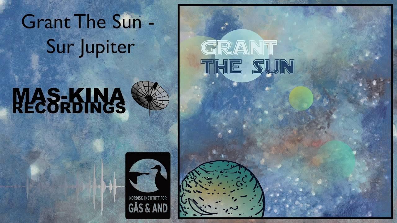 Grant The Sun part Sur Jupiter (actualité)