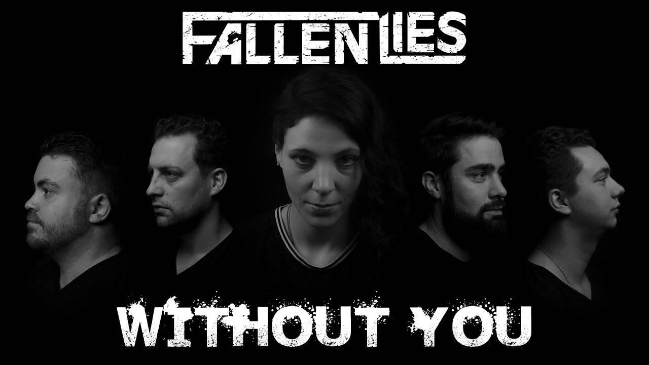 Tu manques à Fallen Lies - Without You (actualité)