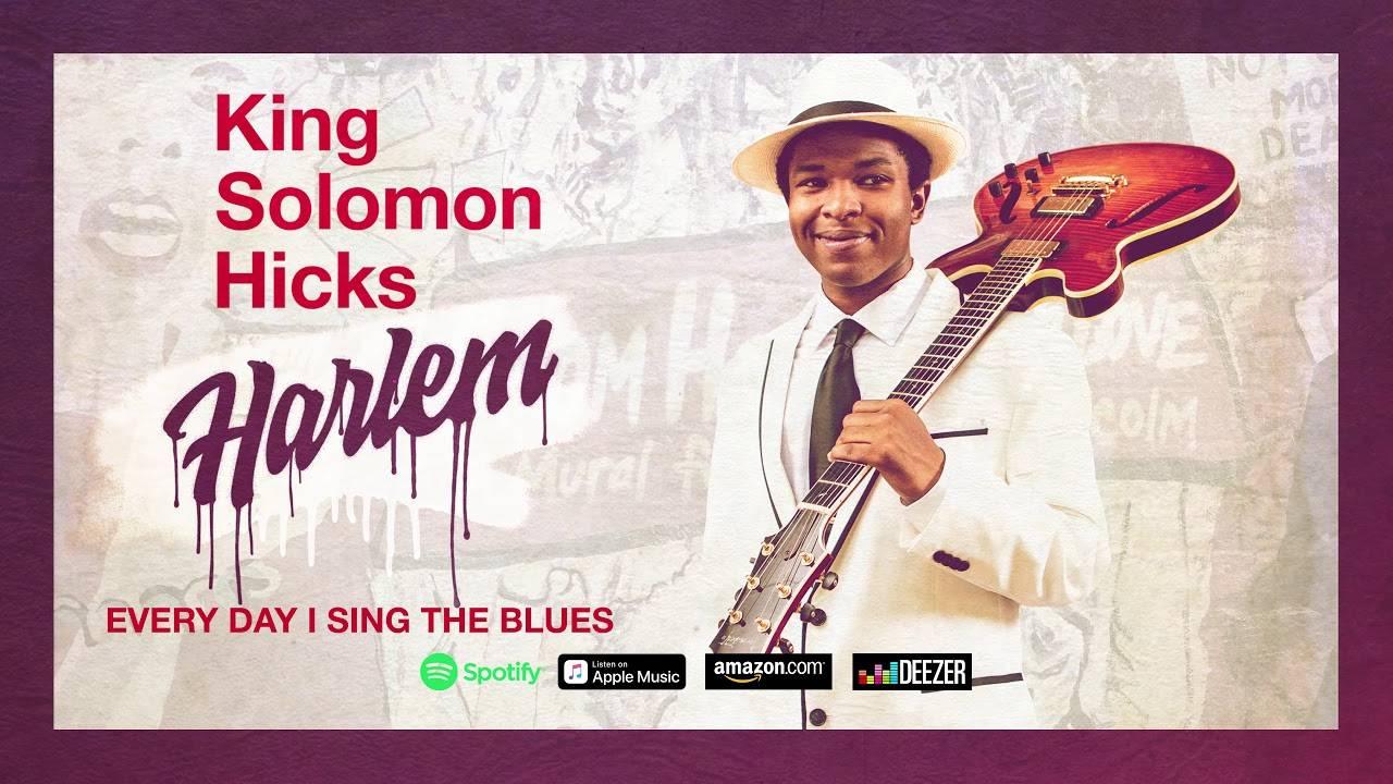 King Solomon Hicks a le blues tous les jours -