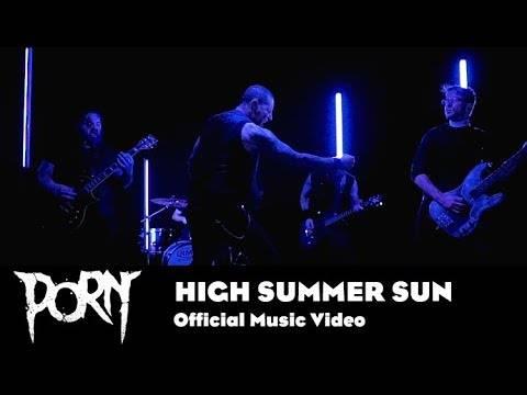Porn se croit en été - High Summer Sun (actualité)