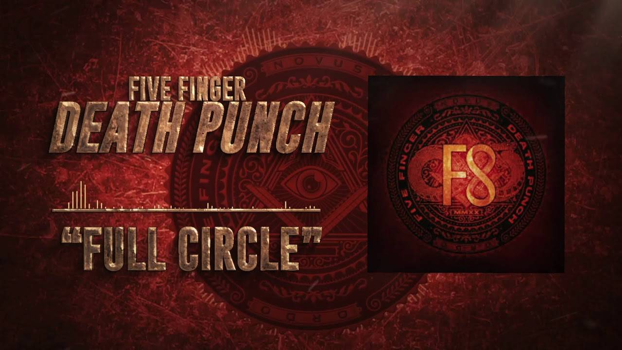 Five Finger Death Punch fait tout le tour - Full Circle (actualité)