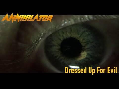 Annihilator s'habille en Mal - Dressed Up For Evil (actualité)
