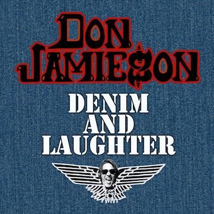 Don Jamieson, Power and the glorigolade - Denim & Laughter (actualité)