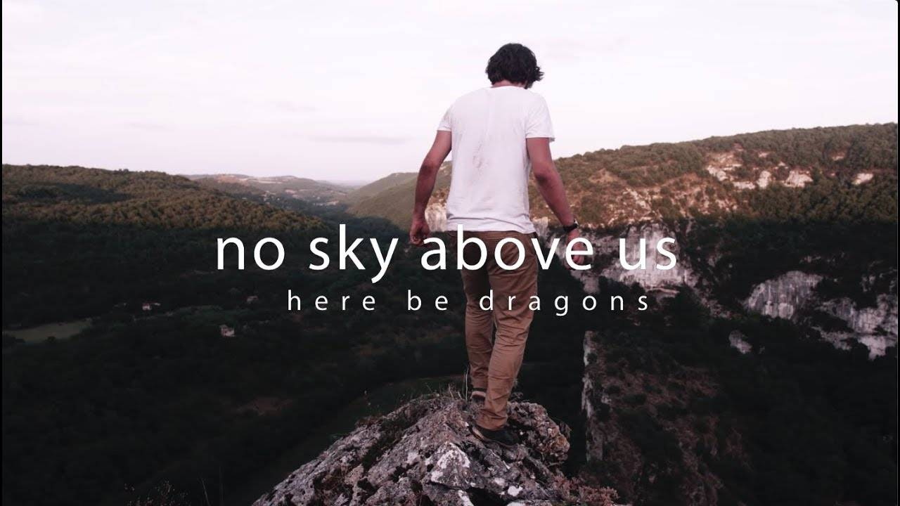No Sky Above Us brûlé par des dragons - Here be dragons (actualité)