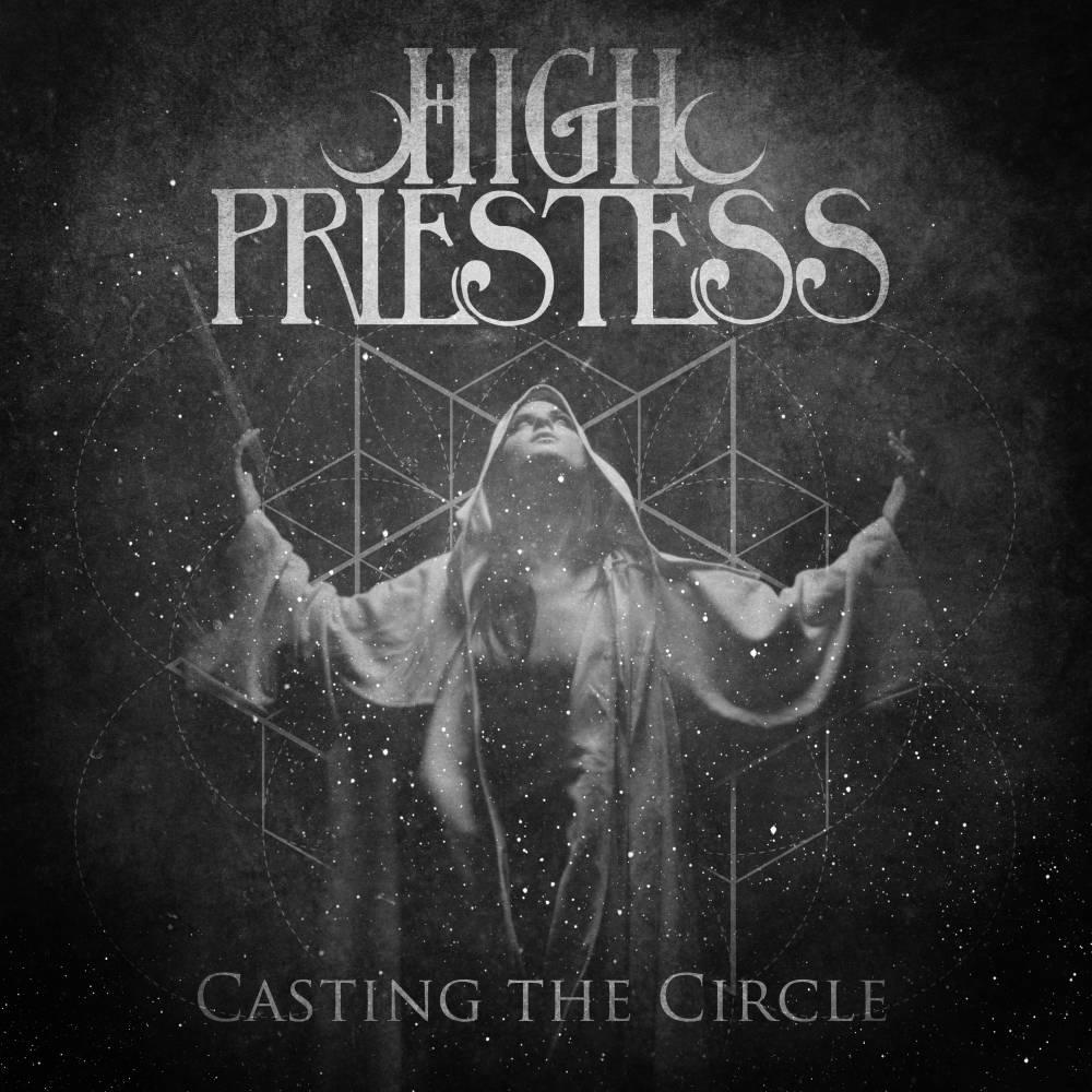 High priestess annonce Casting The Circle et dévoile le titre éponyme (actualité)