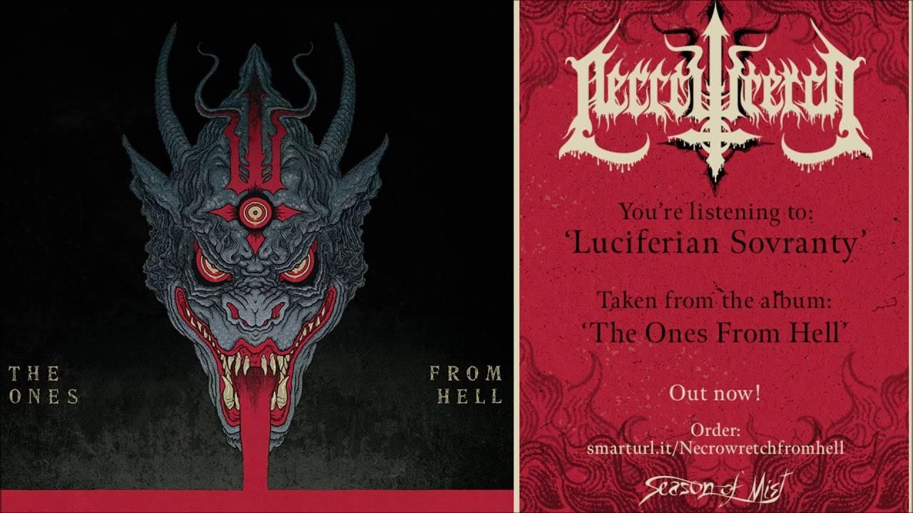 Necrowretch ouvre toutes les portes de l'enfer - The Ones From Hell (actualité)