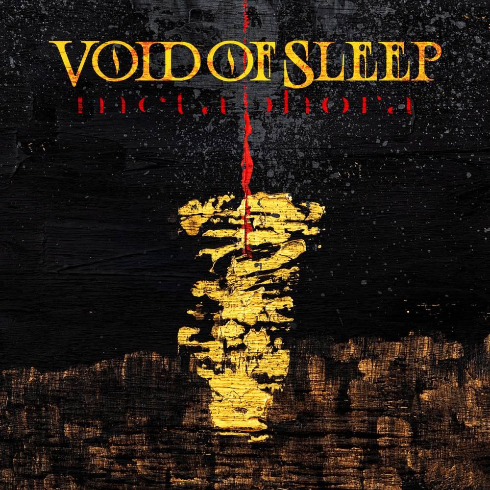 Void of Sleep a des dents bien solides -