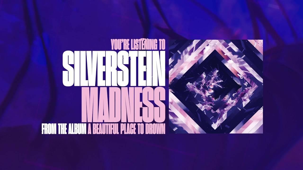 Silverstein devient fou - Madness (actualité)