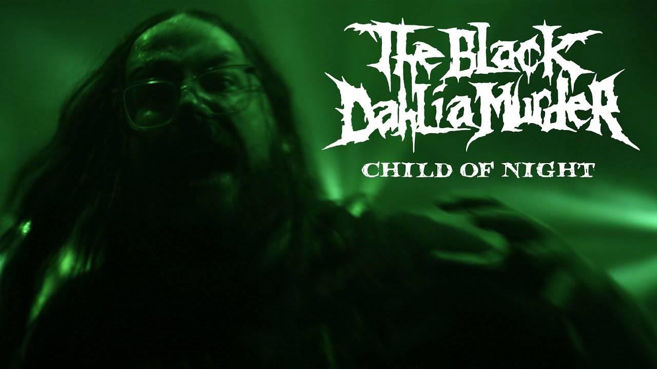 The Black Dahlia Murder s'occupe de son enfant le soir - Child of Night (actualité)