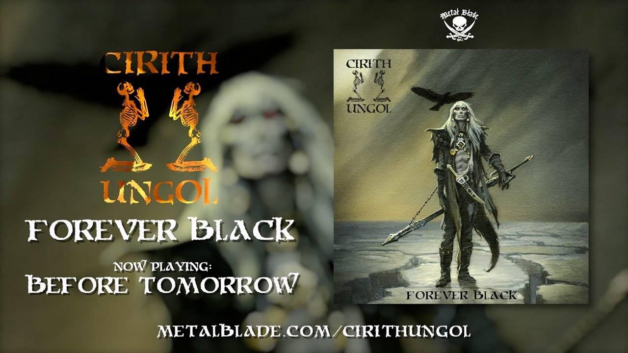 Le nouveau titre Cirith Ungol n'attend pas demain -