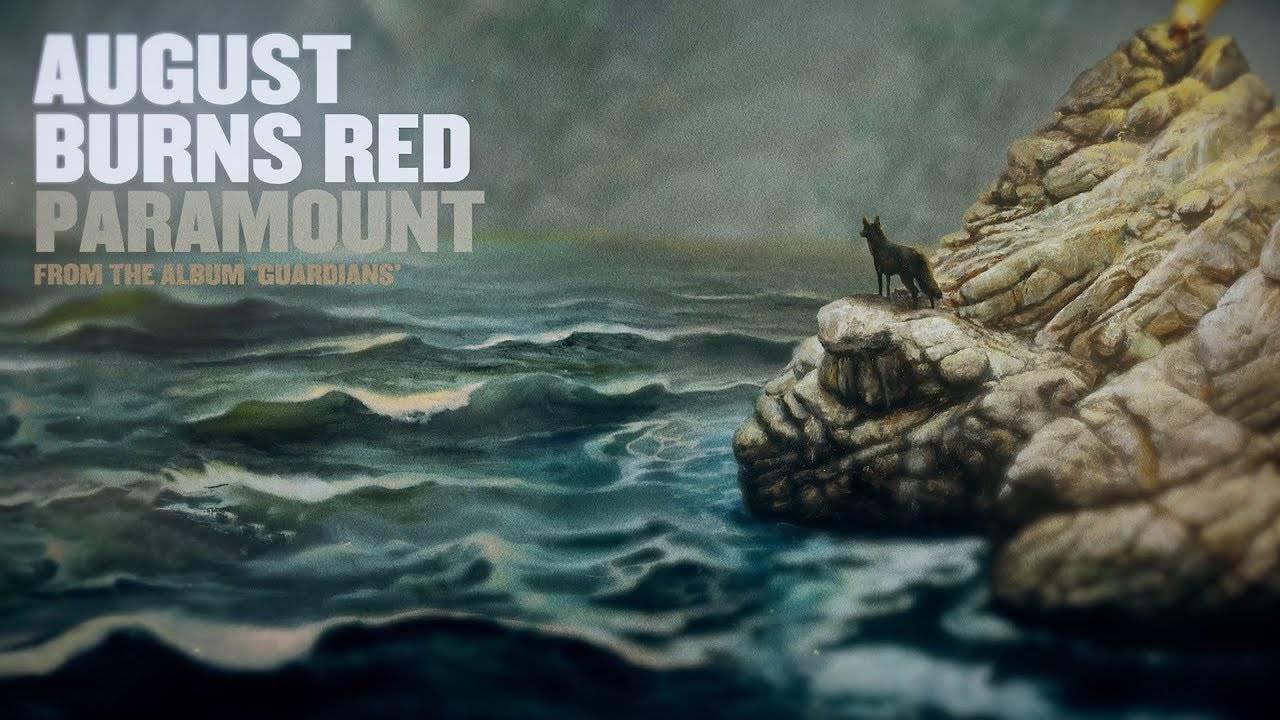August Burns Red fait son cinéma - Paramount (actualité)