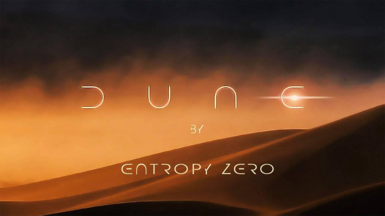Entropy Zero part sur Dune (actualité)