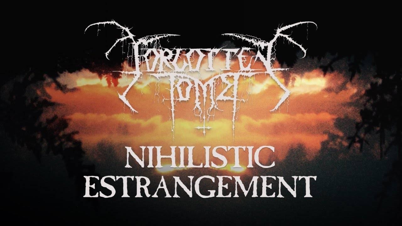 Forgotten Tomb se rend à l'étranger - Nihilistic Estrangement (actualité)